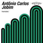 Insensatez von Antônio Carlos Jobim (Tom Jobim)