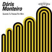 Quando Tu Passas Por Mim von Doris Monteiro