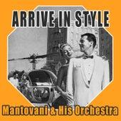 Arrive In Style von Mantovani & His Orchestra