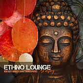 Ethno Lounge Realm (New Age & World Lounge Soundspheres) by Various Artists