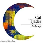 Qué Tristeza de Cal Tjader