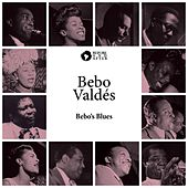 Bebo's Blues by Bebo Valdes