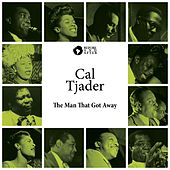 The Man That Got Away by Cal Tjader