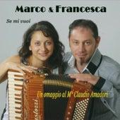 Se mi vuoi (Un omaggio al Maestro Claudio Amadori) de Marco