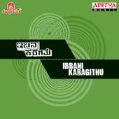 Ibbani Karagithu (Original Motion Picture Soundtrack) by Various Artists