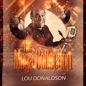 The Mega Collection by Lou Donaldson
