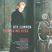 Punishing Kiss di Ute Lemper
