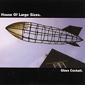 Glass Cockpit by House of Large Sizes