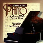The Romantic Piano: A Love Affair (Vol 3) by Various Artists
