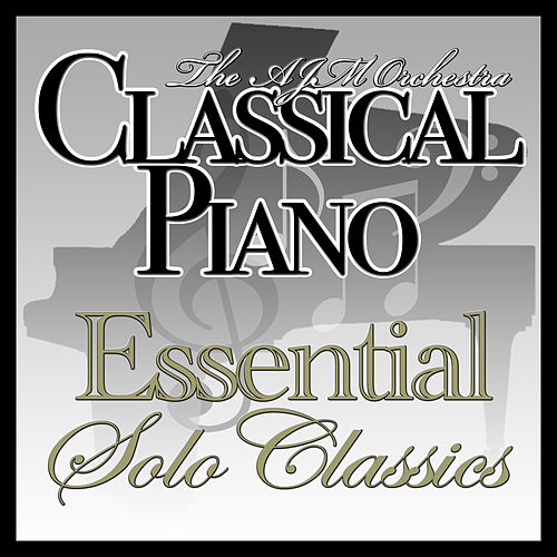 Classical Piano : The Essential Solo Classics by Various Artists