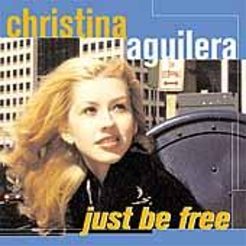 Just Be Free by Christina Aguilera
