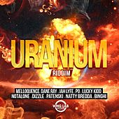 Uranium Riddim by Various Artists