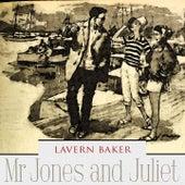 Mr Jones and Juliet by Lavern Baker