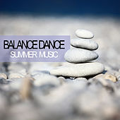 Balance Dance Summer Music von Various Artists