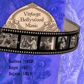 Vintage Bollywood Music: Sadhna (1958), Sagai (1951), Sujata (1959) by Various Artists