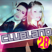 Clubland 28 by Various Artists