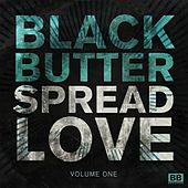 Black Butter - Spread Love, Vol. 1 by Various Artists