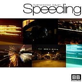Speeding by Rudimental