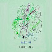 Jazz Up by Lenny Dee