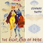 The Right Kind Of Pride de Conway Twitty