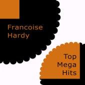 Top Mega Hits de Francoise Hardy