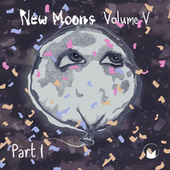 New Moons: Vol. V Pt. I von Various Artists