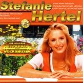 Die Goldene Hitparade der Volksmusik by Stefanie Hertel