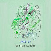 Jazz Up von Dexter Gordon