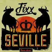 Seville by DJ Fixx