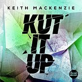 Kut It Up by Keith MacKenzie