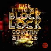 Block Lock (Countin' Stacks) by DJ Fixx