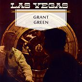 Las Vegas van Grant Green