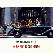 On The Road With by Kenny Dorham