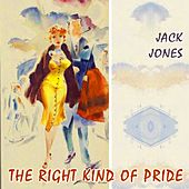 The Right Kind Of Pride von Jack Jones