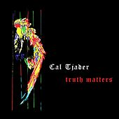 Truth Matters by Cal Tjader