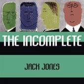 The Incomplete de Jack Jones