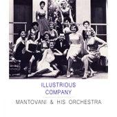 Illustrious Company von Mantovani & His Orchestra