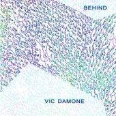 Behind von Vic Damone