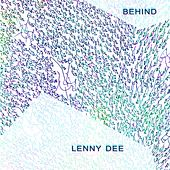 Behind by Lenny Dee