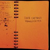 Manuscritos de Rafa Caetano
