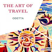 The Art Of Travel by Odetta