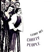 Chatty People by Lenny Dee