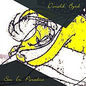 Sin In Paradise by Donald Byrd