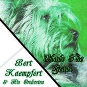Made The Grade by Bert Kaempfert
