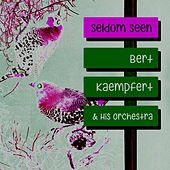 Seldom Seen by Bert Kaempfert