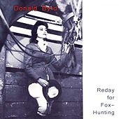 Reday For Fox-Hunting by Donald Byrd