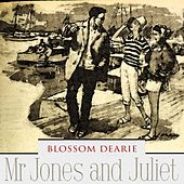Mr Jones and Juliet by Blossom Dearie