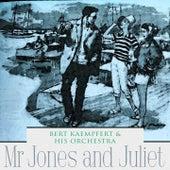 Mr Jones and Juliet by Bert Kaempfert