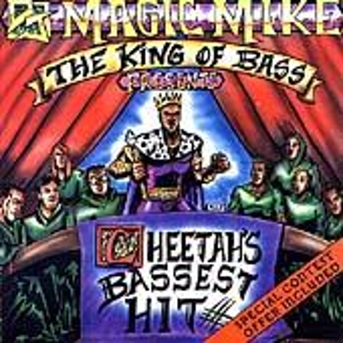 The King Of Bass Presents Cheetah's Bassest Hit by DJ Magic Mike