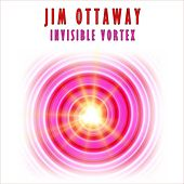 Invisible Vortex by Jim Ottaway